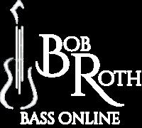 Bob Roth Bass Online